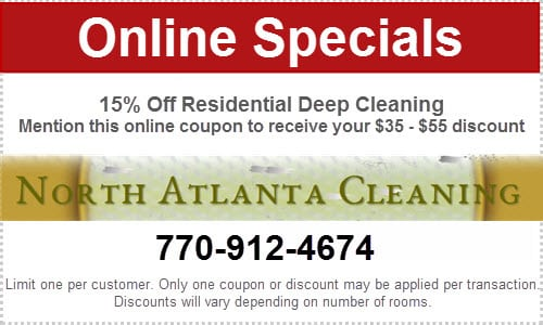 Call North Atlanta Cleaning at 770-912-4674 and get a 15% discount on Deep Residential Cleaning